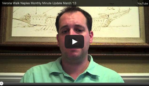 Verona Walk Naples Monthly Minute Update March '13