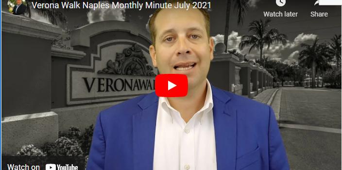 Verona Walk Naples Monthly Minute July 2021