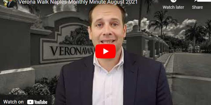 Verona Walk Naples Monthly Minute August 2021